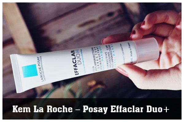 Kem trị mụn đầu đen La Roche – Posay Effaclar Duo+