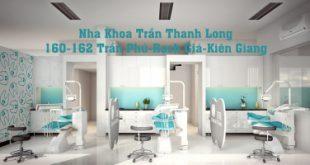 Top 4 Phòng khám nha khoa uy tín nhất TP. Rạch Giá, Kiên Giang